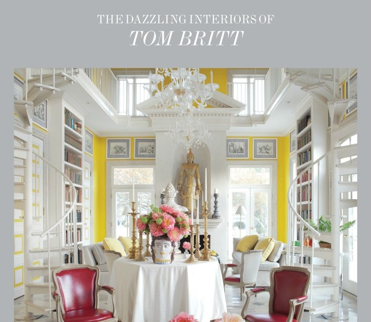 Book Review:  Fabulous!  The Dazzling Interiors of Tom Britt