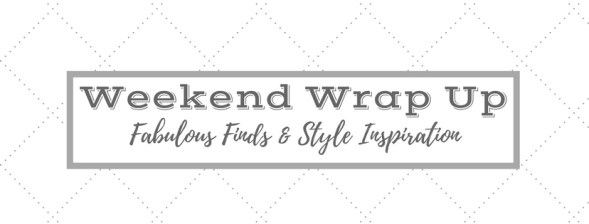 Weekend Wrap Up with ConfettiStyle