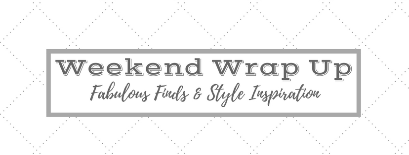 Weekend Wrap Up–Vol. 1, 2018