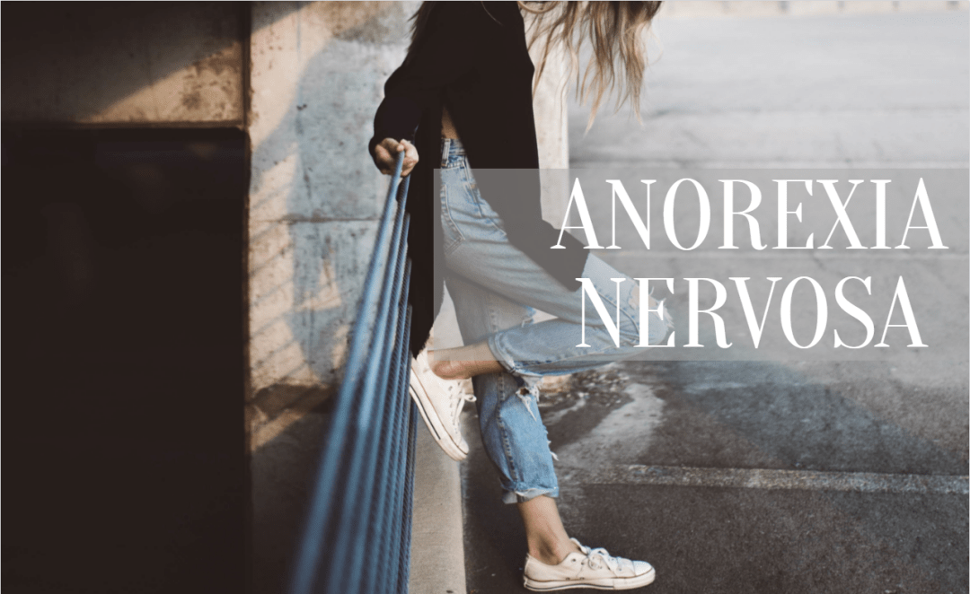 girl leaning with text Anorexia Nervosa