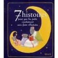 7 histoires pour les petits s'endorment sans faire d'histoires