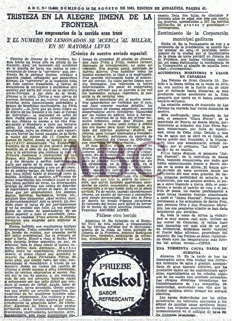 El diario ABC recoge el ambiente de total decaimiento del pueblo junto a las nuevas noticias que se van conociendo. 19 de agosto 1961