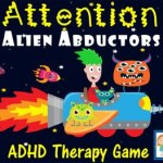 Attention Alien Abductors: ADHD Therapy Game