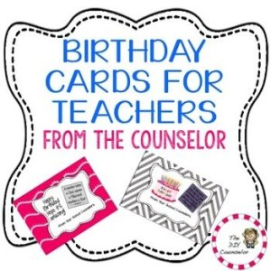 Birthday Cards for Teachers from the School Counselor