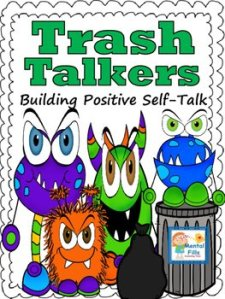 Trash Talkers: Growth Mindset and Building Positive Self-Talk for Confidence