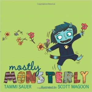 Mostly Monsterly by Tammi Sauer