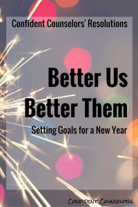 Confident Counselors New Years Resolutions