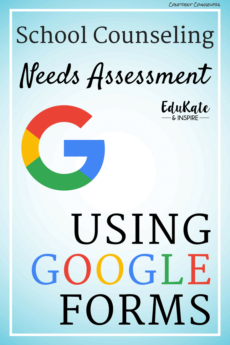 Creating a School Counseling Needs Assessment Using Google