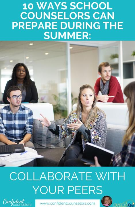 School Counselor Summer Prep: collaborate with peers