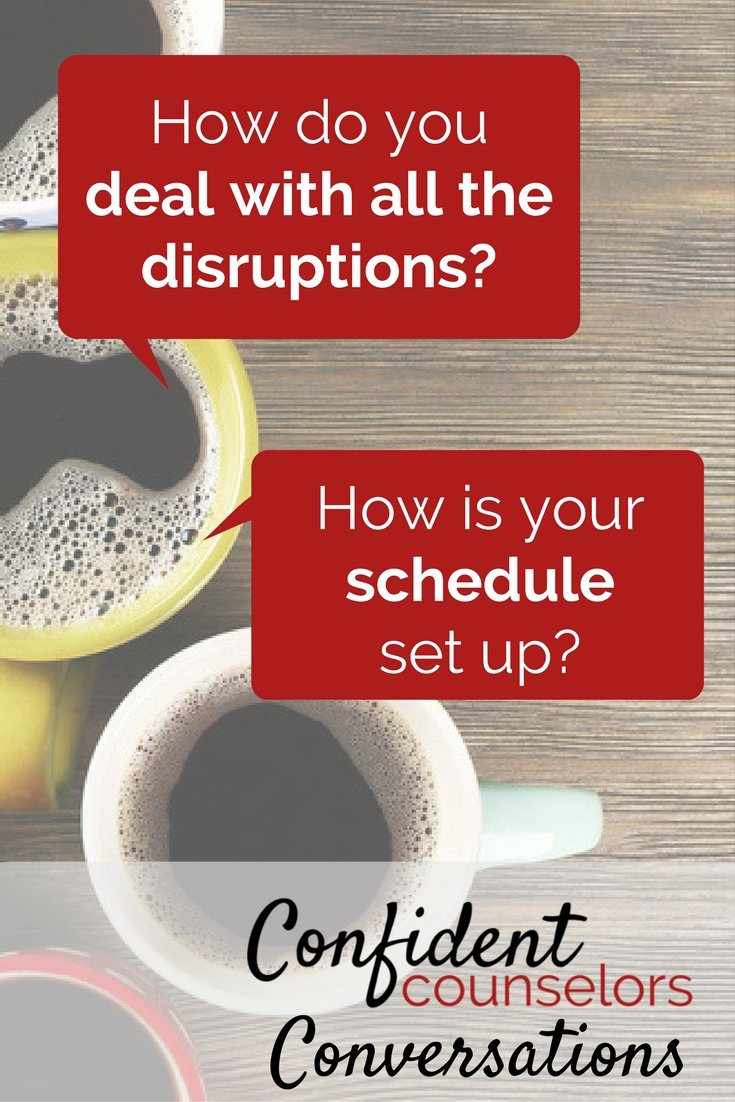School Counselor schedules set up and managing disruptions to your school counseling schedule.