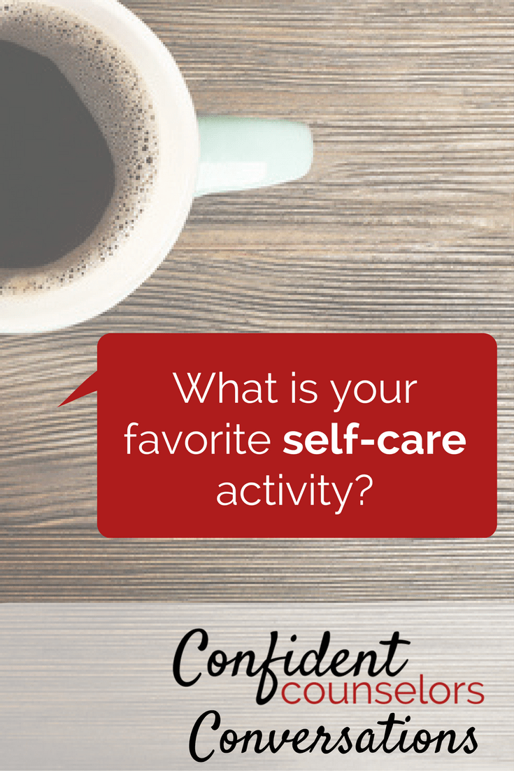 favorite self-care activities for school counselors