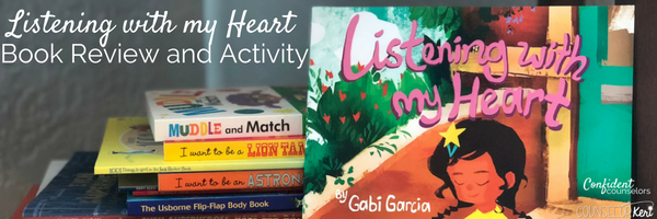 Listening with my Heart: Book Review and Positive Self Talk Activity