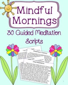 Mindful Mornings Guided meditation scripts