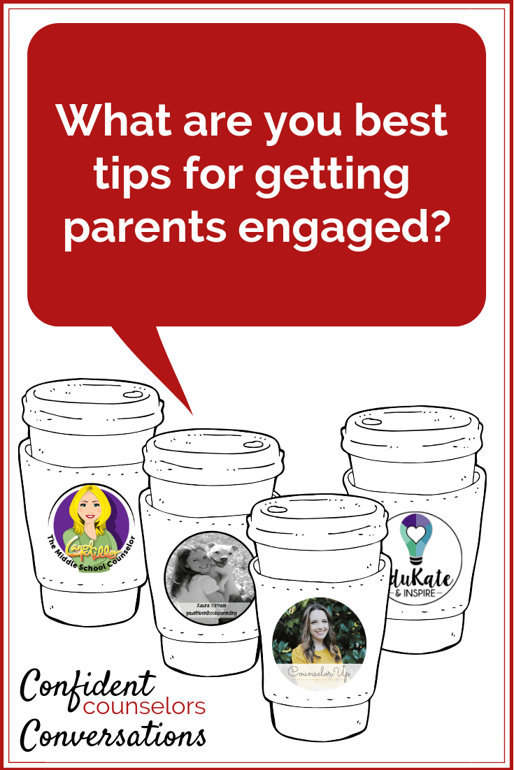 tips and ideas for school counselors for getting parents engaged