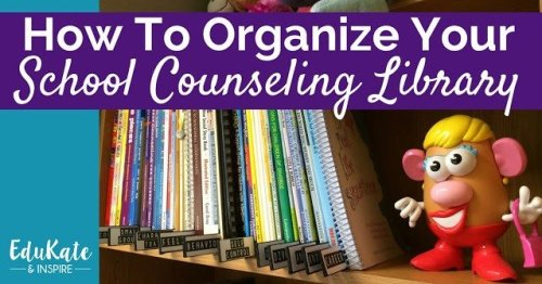 How to Organize a School Counseling Library