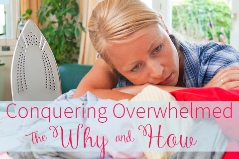 conquering overwhelmed
