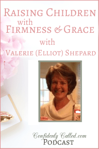 Learn how to raise your own children with Biblical firmness & grace with advice and Biblical instruction from Valerie Shepard, daughter of Elizabeth Elliot