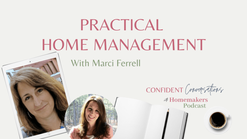 Practical Home Management with Marci Ferrell