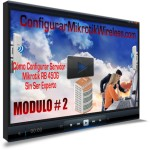 Modulo-2-Como-configurar-Mikrotik-Wireless-150