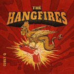 The Hangfires – Curly Q