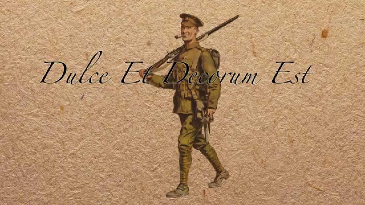 Dulce et Decorum Est – Wilfred Owen