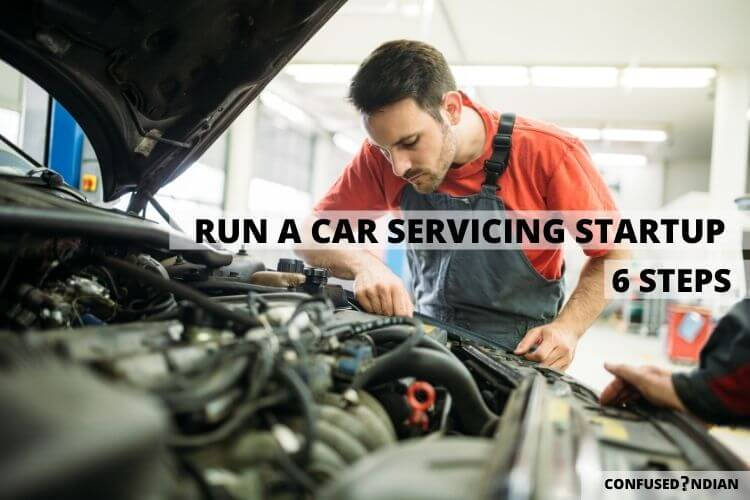How to Start the Best Car Servicing Startup In 7 Steps