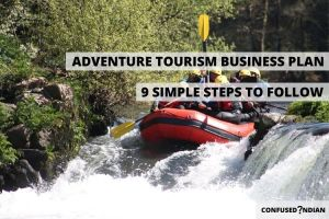 How To Start An Adventure Tourism Business In 9 Easy Steps