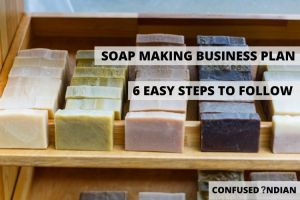 How To Start A Soap Making Business In 6 Easy Steps