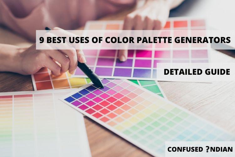 9 Best Uses Of Color Palette Generators