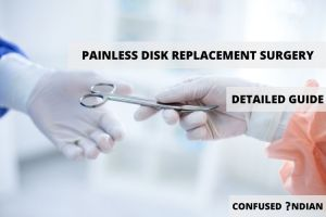 Painless disk replacement surgery