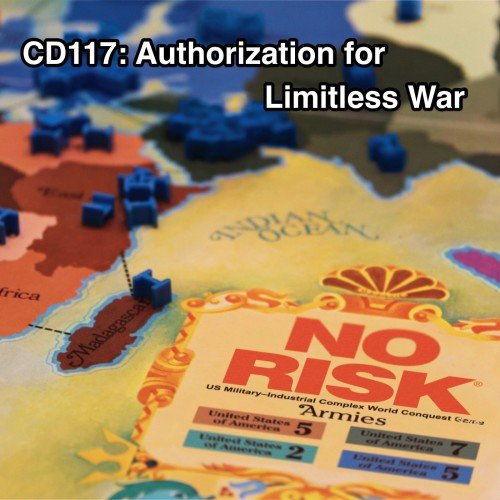 CD117: Authorization for Limitless War