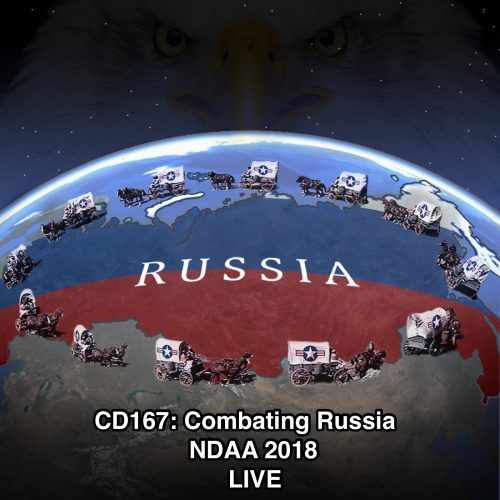 CD167: Combating Russia (NDAA 2018) LIVE