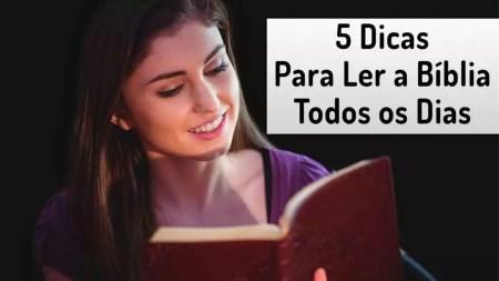 Como Ler a Bíblia Diariamente 5 Dicas Preciosas 4 - Como Ler a Bíblia Diariamente - 5 Dicas Preciosas