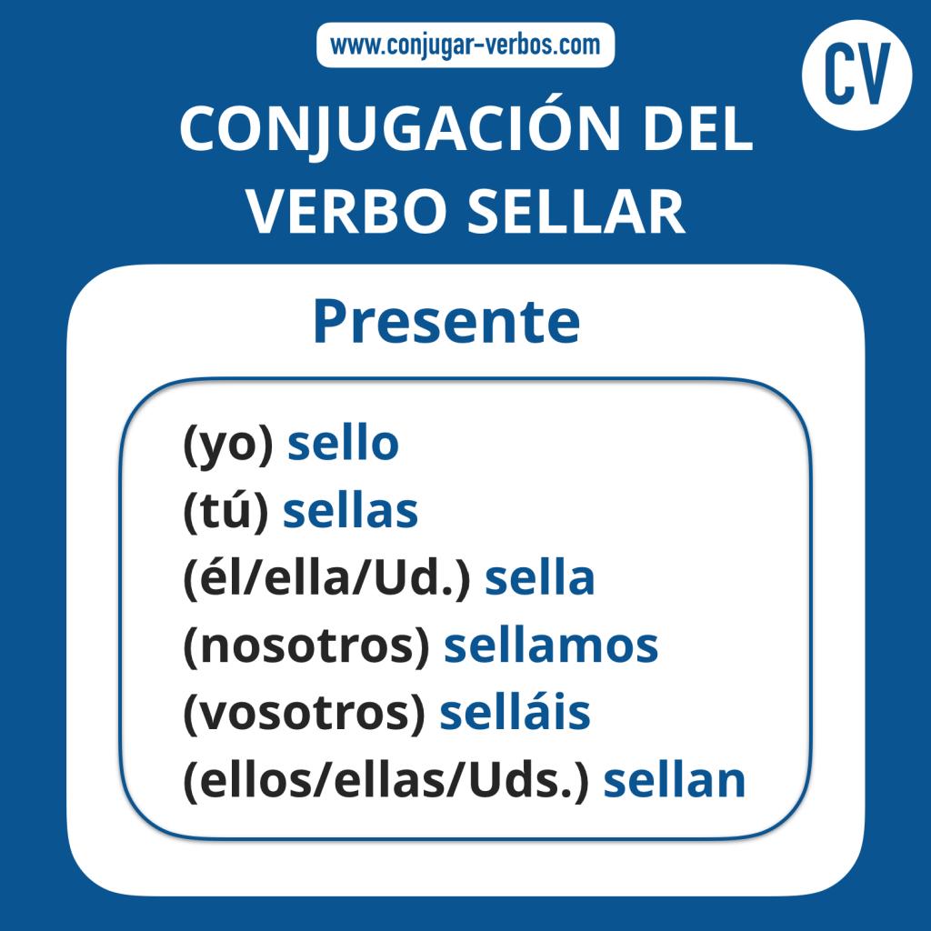 Sellar Conjugacion Del Verbo Sellar