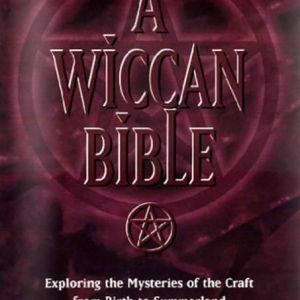 A Wiccan Bible, by A.J. Drew, in books, Conjure Work, Kevin Trent Boswell