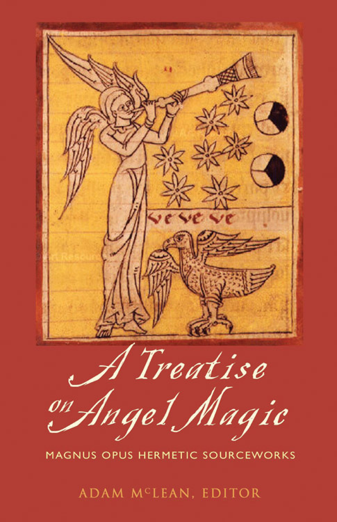 A Treatise On Angel Magic; Adam McLean, Editor; occult, Ceremonial Magick, Hermetic books at Conjure Work