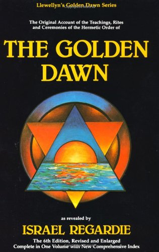 The Golden Dawn, as revealed by Israel Regardie; 6th Edition Conjure Work