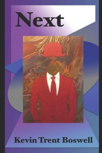 Next - poetry book by Kevin Trent Boswell