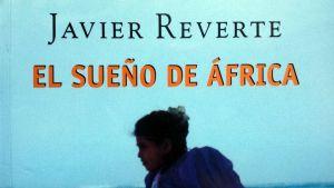 El Sueno De Africa - Javier Reverte