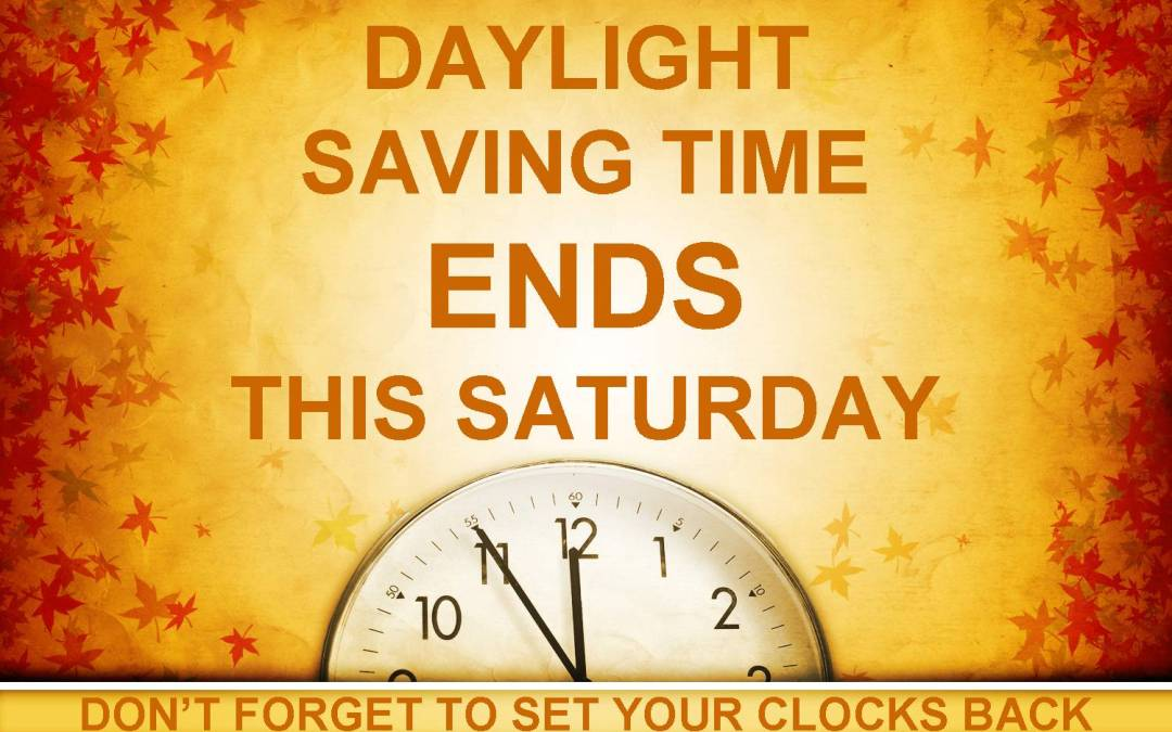 Daylight Saving Time Ends This Weekend!