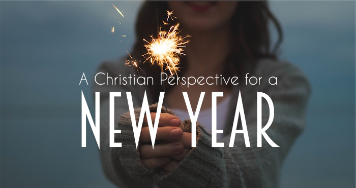 A Christian Perspective For A New Year