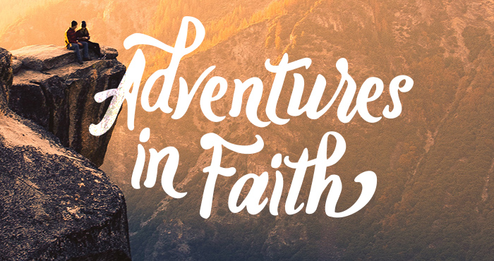 Adventures in Faith #5 – Faith and the Future