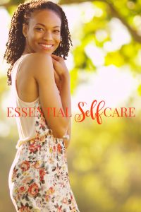 Essential Self Care