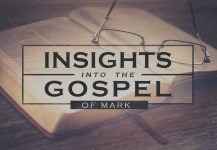 Insights into the Gospel of Mark