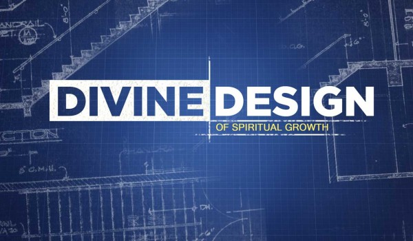 Divine Design of Spiritual Growth
