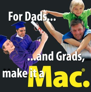 For Dads and Grads, make it a Mac from Connecting Point