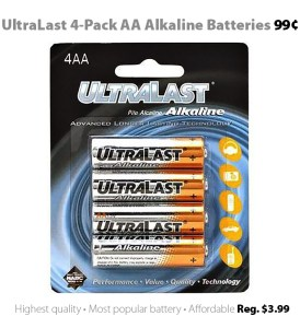 UltraLast 4-pack AA alkaline batteris for 99 cents at Connecting Point
