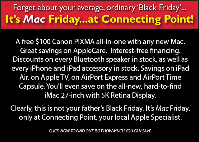 Mac Friday 2014 t Connecting Point Computer Centers