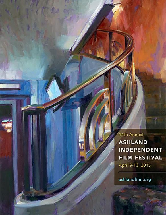 Ashland Independent Film Festival  - April 9-13, 2015