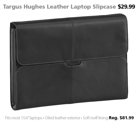 "Targus #TES004US 15.6"" Hughes Leather Laptop Slipcase $29.99 (reg. $81.99)"